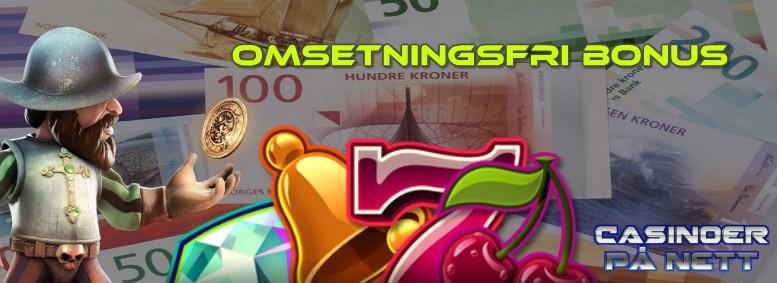 omsetningsfri bonus casino er på nett